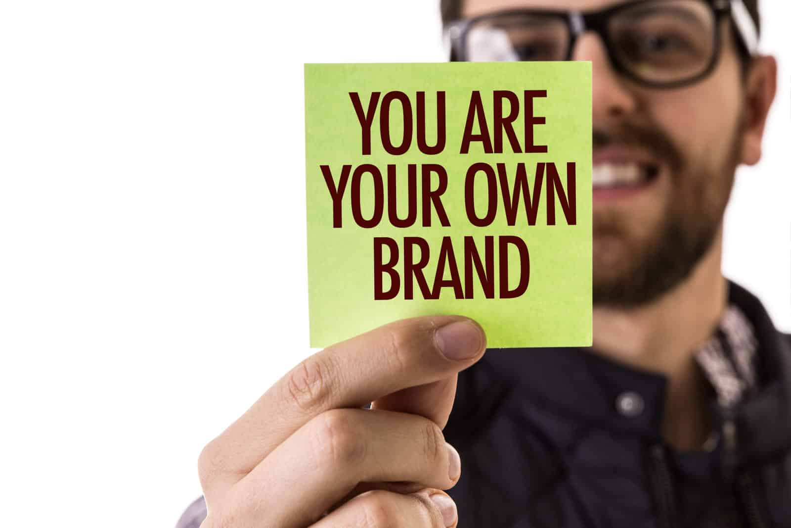 You Are Your Own Brand